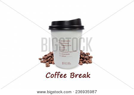 Paper Cup Of Coffee To Go On White Background With Coffee Beans And Word