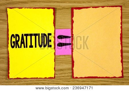 Conceptual Hand Writing Showing Gratitude. Business Photo Text Quality Of Being Thankful Appreciatio