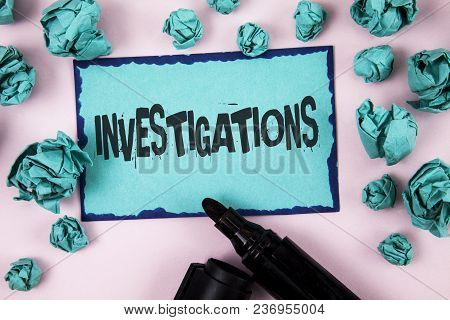 Word Writing Text Investigations. Business Concept For Formal Inquiry Systematic Study Examination R