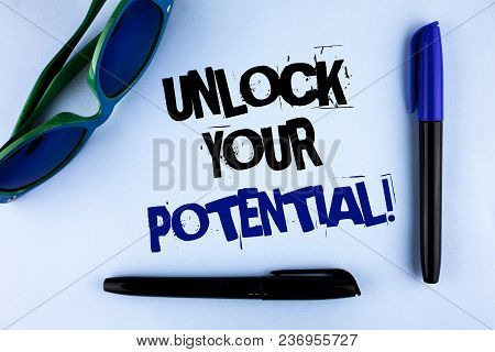 Conceptual Hand Writing Showing Unlock Your Potential Motivational Call. Business Photo Showcasing R