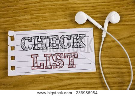 Text Sign Showing Check List. Conceptual Photo Items Required Things To Be Done Points To Be Conside