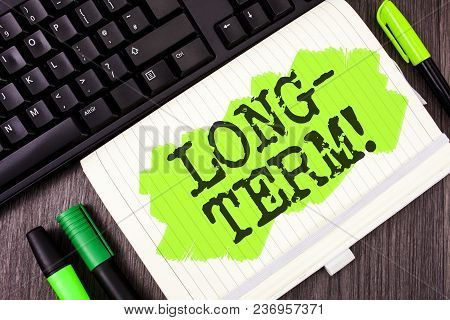 Handwriting Text Writing Long-term Motivational Call. Concept Meaning Occurring Over Large Period Of