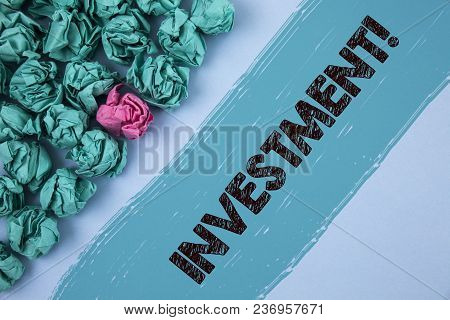 Writing Note Showing  Investment Motivational Call. Business Photo Showcasing To Put Money Time Into