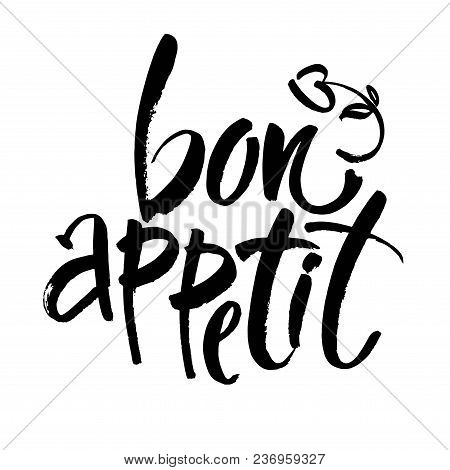 Bon Appetit Card. Hand Drawn Lettering Background. Ink Illustration. Modern Brush Calligraphy. Isola
