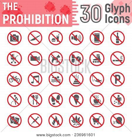 Prohibition Glyph Icon Set, Forbidden Symbols Collection, Vector Sketches, Logo Illustrations, Ban S