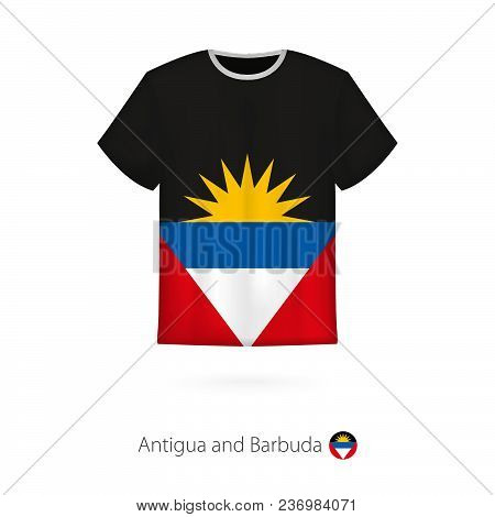 T-shirt Design With Flag Of Antigua And Barbuda. T-shirt Vector Template.