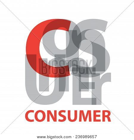 Vector Consumer. Broken Text On White Background
