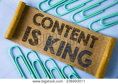 Text Sign Showing Content Is King. Conceptual Photo Articles Or Posts Can Guarantee You Success Adve