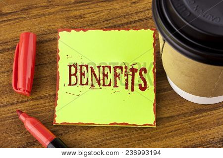 Writing Note Showing  Benefits. Business Photo Showcasing Hike In Allowance For Senior Employees Of