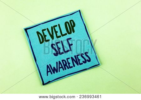 Conceptual Hand Writing Showing Develop Self Awareness. Business Photo Showcasing Improve Your Infor