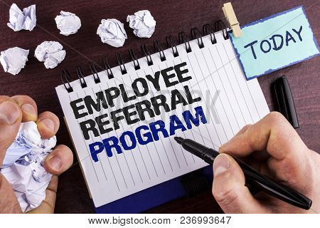 Text Sign Showing Employee Referral Program. Conceptual Photo Strategy Work Encourage Employers Thro