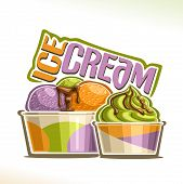 Vector illustration of natural Ice Cream, poster with soft serve pistachio icecream in takeaway cup, 3 colorful scoop ball of italian gelato in cardboard container, original script for words ice cream poster