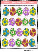 IQ training visual puzzle or picture riddle: Which two rows of painted eggs are the mirrored copies of each other? Answer included. poster