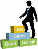 Business Person Climbs Up Good Better Best Promotion Steps poster
