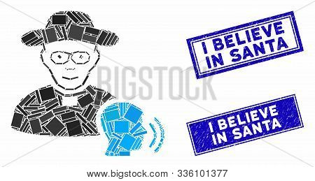Mosaic Believer Confession Pictogram And Rectangle I Believe In Santa Seal Stamps. Flat Vector Belie