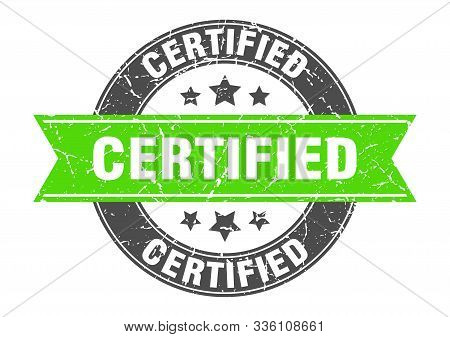 Certified Round Stamp With Green Ribbon. Certified