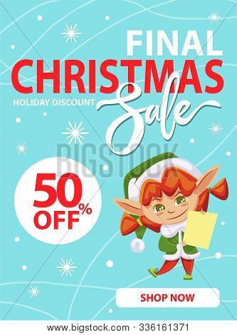 Final Christmas Sale And Holiday Discount, Shop Now. Little Girl In Green Elf Costume Hold Paper Wit