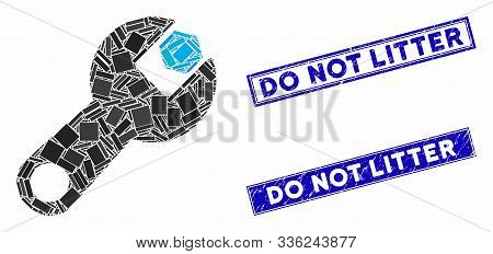 Mosaic Wrench Icon And Rectangle Do Not Litter Seal Stamps. Flat Vector Wrench Mosaic Icon Of Random
