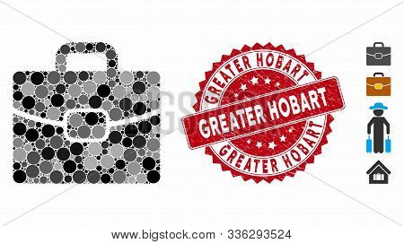Mosaic Briefcase Icon And Corroded Stamp Seal With Greater Hobart Phrase. Mosaic Vector Is Designed