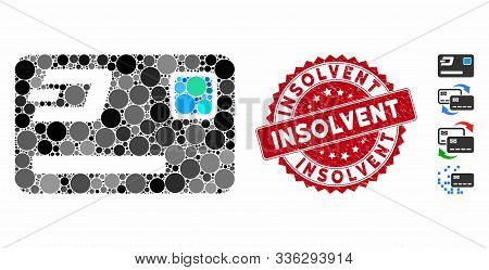 Mosaic Dash Credit Card Icon And Distressed Stamp Seal With Insolvent Phrase. Mosaic Vector Is Forme