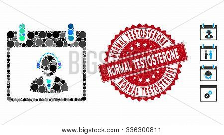 Mosaic Reception Operator Calendar Day Icon And Rubber Stamp Seal With Normal Testosterone Phrase. M