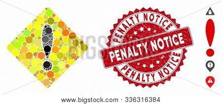Mosaic Caution Icon And Rubber Stamp Seal With Penalty Notice Text. Mosaic Vector Is Designed With C