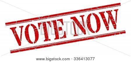 Vote Now Stamp. Vote Now Square Grunge Sign. Vote Now