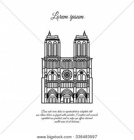 Notre Dame De Paris Line Vector. Travel Vector Banner Or Logo. The Famous Cathedral Of Notre Dame De