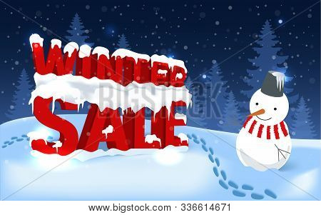 Winter Sale Vector Illustration. Realistic Snowbound 3d Text Winter Sale On Winter Landscape Backgro