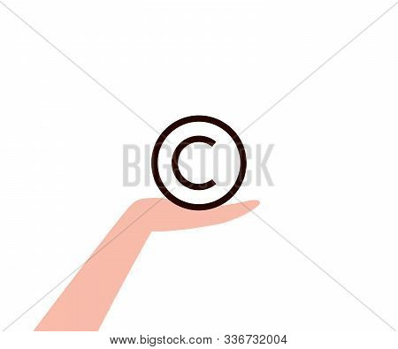 Copyright Protection Icon On Human Hand. Copyright And Protection, Intellectual Property, Property R