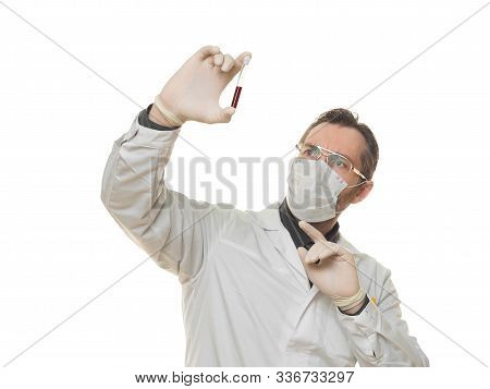 Male Doctor Holding Test Tube With Blood Sample Over White Background. Medical Concept.