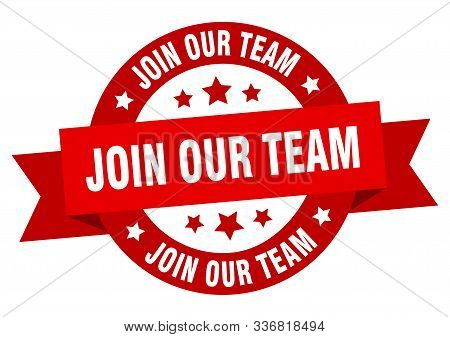 Join Our Team Ribbon. Join Our Team Round Red Sign. Join Our Team