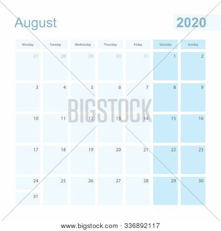 2020 August Wall Planner In Blue Pastel Color, Week Starts On Monday. Calendar For August 2020 With