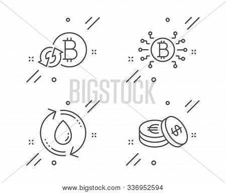 Bitcoin System, Refresh Bitcoin And Refill Water Line Icons Set. Savings Sign. Cryptocurrency Scheme