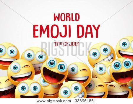 World Emoji Day Vector Banner Background. World Emoji Day Text With Group Of Funny Emojis In Differe