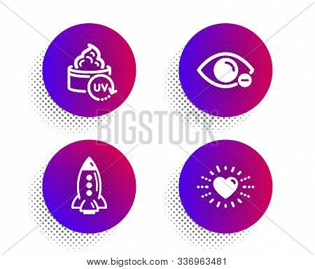 Rocket, Myopia And Uv Protection Icons Simple Set. Halftone Dots Button. Heart Sign. Spaceship, Eye