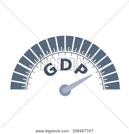 Gdp - Gross Domestic Product Progress. Scale With Arrow. The Measuring Device Icon. Sign Tachometer,