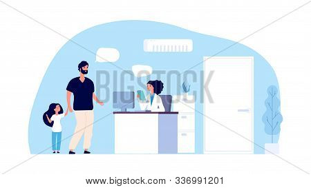 Medical Assistant Concept. Hospital Office. Father And Daughter Talk With Administrator In Clinic. H