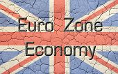 Faded, cracked, and aged texture union jack, british flag. Old metallic looking atop reads Euro Zone Economy. poster