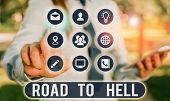 Text sign showing Road To Hell. Conceptual photo Extremely dangerous passageway Dark Ri Unsafe travel. poster
