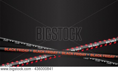 Black Friday Red Warning Tapes, Ribbobs. Template For Black Friday Sale. Background With Danger Tape