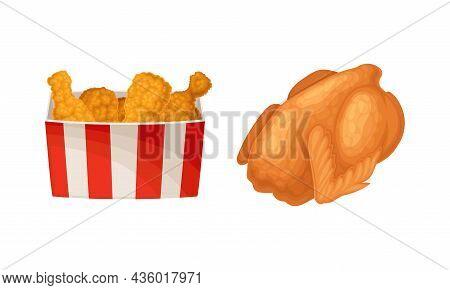Fried Chicken Meat Set. Crispy Drumsticks In Basket And Whole Fried Chiken Cartoon Vector Illustrati