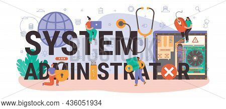System Administrator Typographic Header. Technical Work With Server