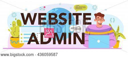 Website Admin Typographic Header. Content Management System Administrator