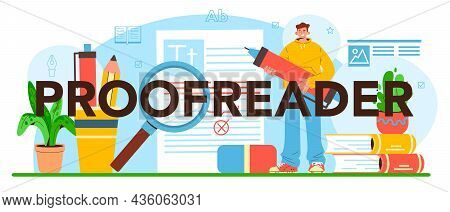 Proofreader Typographic Header. Printing House Technology Process