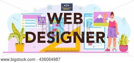 Web Designer Typographic Header. Interface And Content Presentation