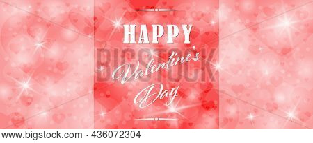 Red And Pink Background With Bokeh Elements, Hearts, Twinkling Stars And Happy Valentine's Day Inscr