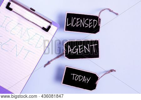 Text Caption Presenting Licensed Agent. Concept Meaning Authorized And Accredited Seller Of Insuranc