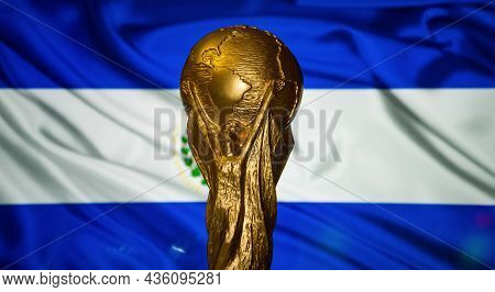 October 6, 2021 San Salvador, El Salvador. Fifa World Cup Cup Against The Background Of The Flag Of