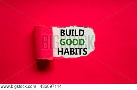 Build Good Habits Symbol. Words 'build Good Habits' Appearing Behind Torn Purple Paper. Beautiful Pu